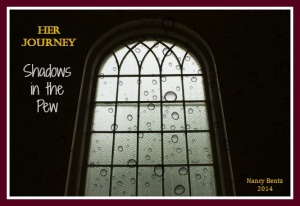 Her Journey - Shadows in the Pew - Sept 2014