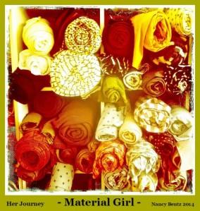 Her Journey - Material Girl