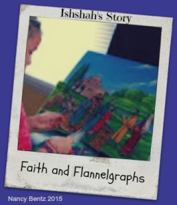 Faith & Flannelgraphs